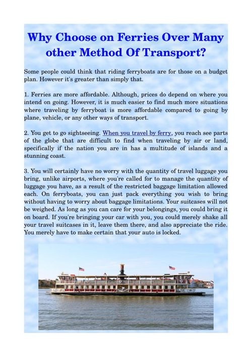 Why Choose on Ferries Over Many other Method Of Transport