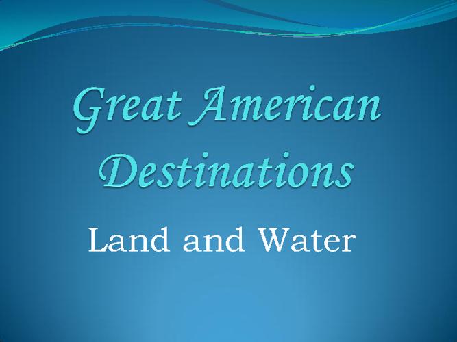 Great American Destinations