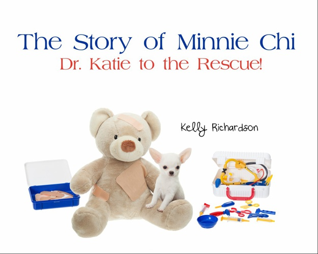 Dr. Katie to the Rescue, Minnie Chi Book 2