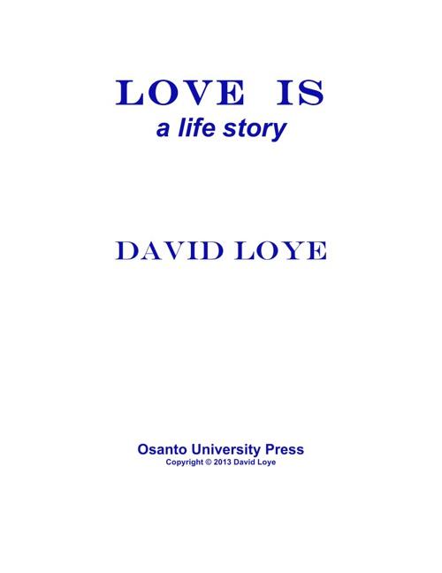 David Loye - LOVE IS