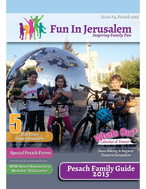 Fun In Jerusalem Pesach Family Guide