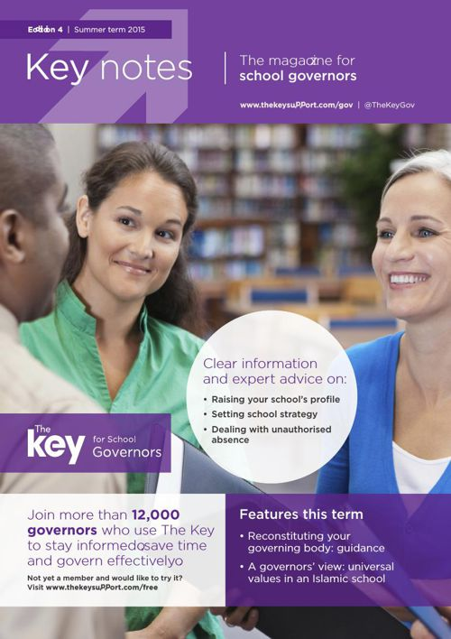 Key notes | The magazine for school governors | 4