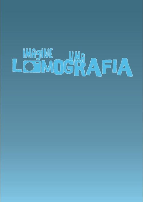 Imagine uma Lomografia
