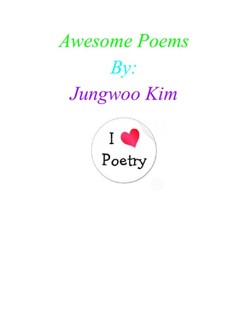 Awesome Poems by Jungwoo Kim