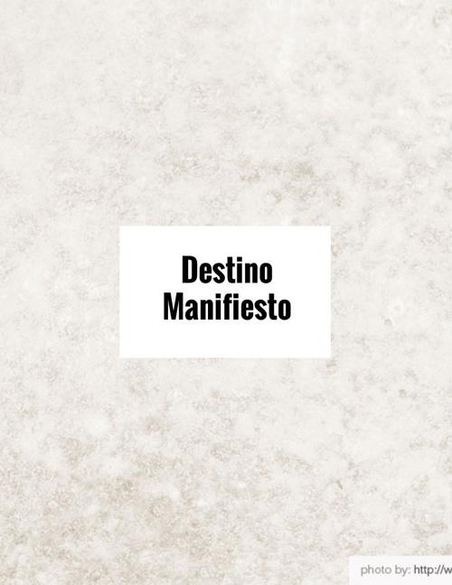 Historieta Destino Manifiesto