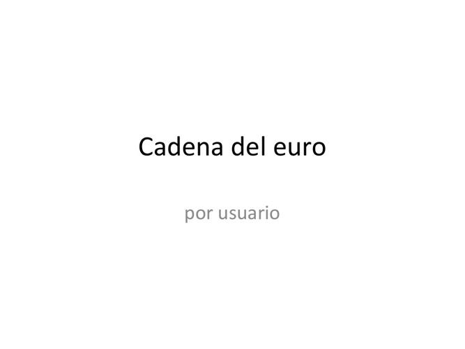 Cadena del euro