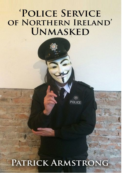 PSNI UNmasked