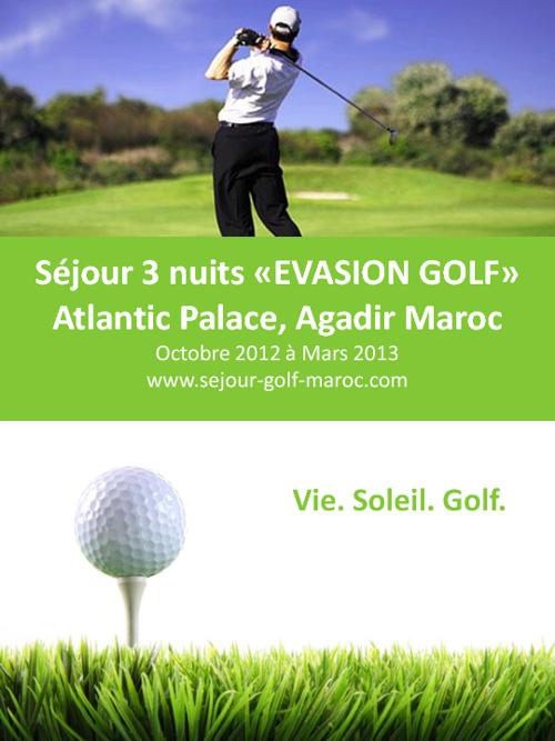 Séjour 3 nuits « Golf Morning » Atlantic Palace, Agadir Maroc