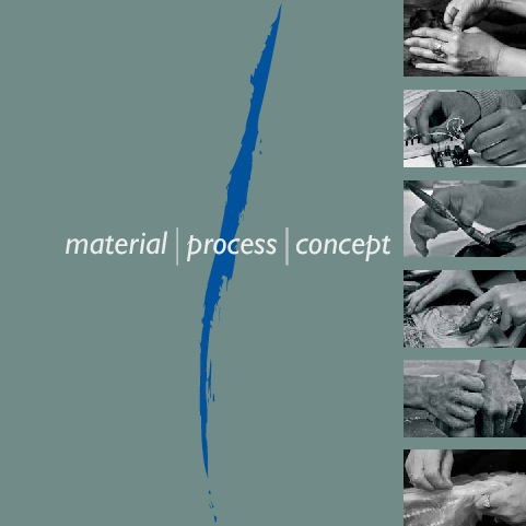 material | process | concept