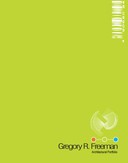 Gregory R. Freeman Professional Portfolio 2013