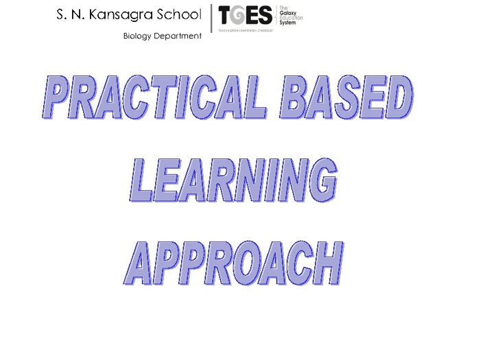 Practical based learning