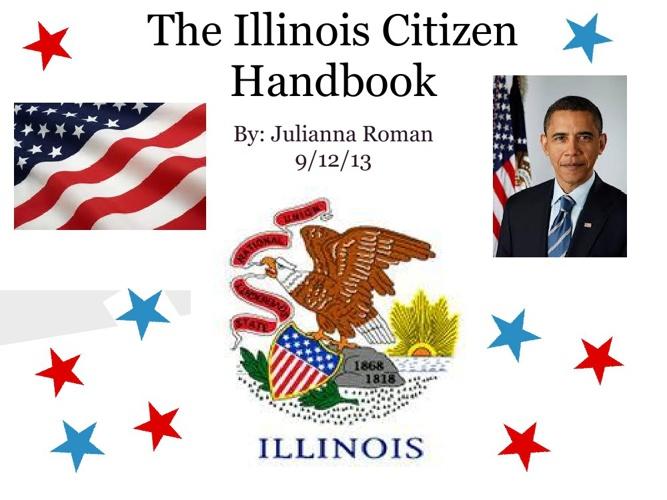 Illinois Citizen Handbook- Julianna Roman