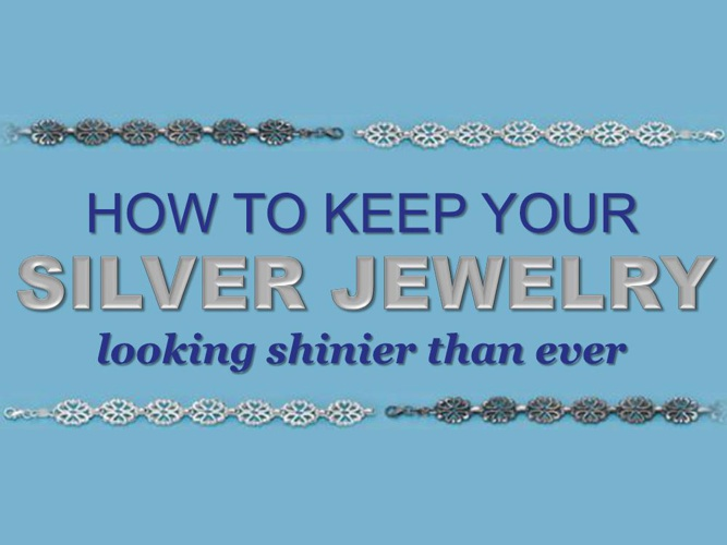 How to Keep Your Silver Jewelry Looking Shinier Than Ever