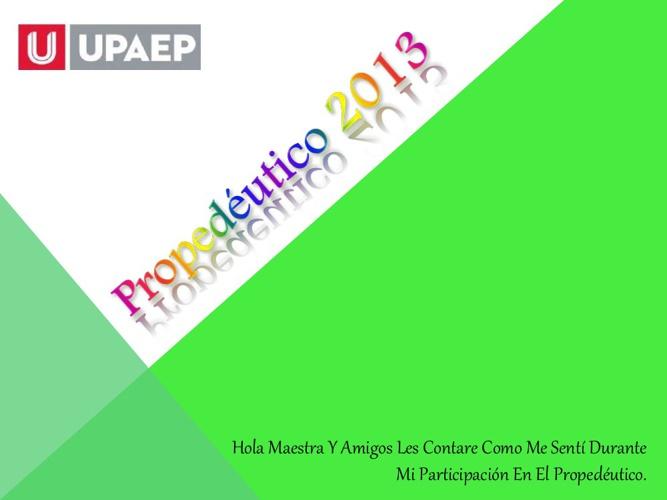 Verano 2013 en UPAEP