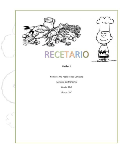 recetario gastronomía - Ana Paola Torres Camacho 2do A