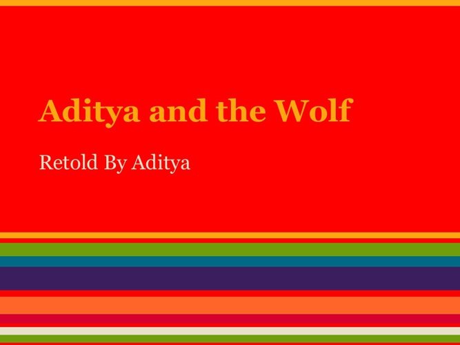 Aditya and the Wolf