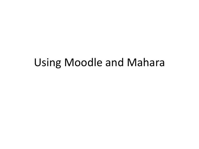 Moodle and mahara