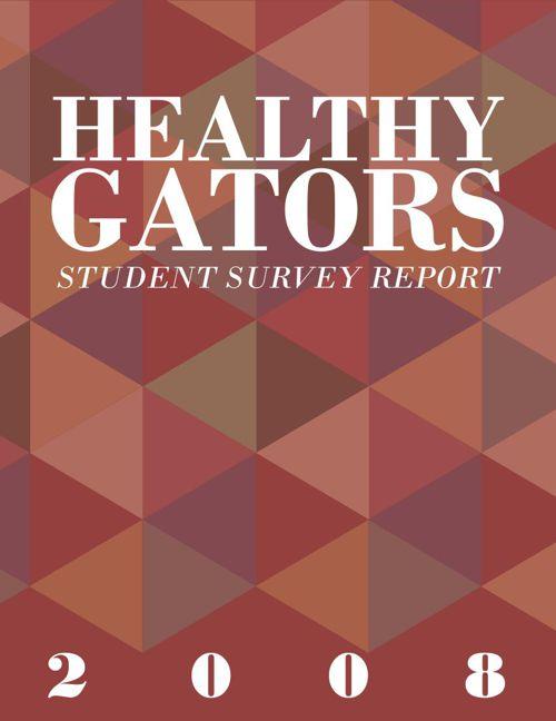 2008 Healthy Gators Survey Report