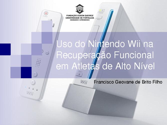 Uso do Nintendo Wii na Recuperação Funcional em Atletas de Alto
