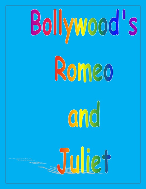 Romeo and Juliet Bollywood Presentation
