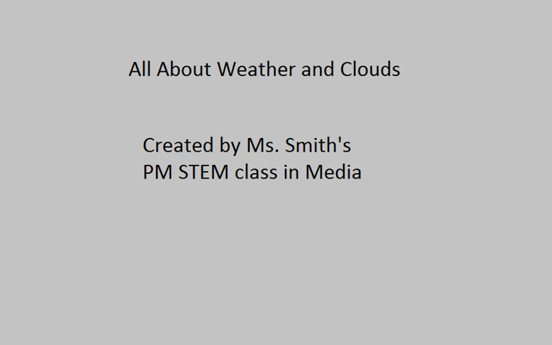 All About Clouds and Weather