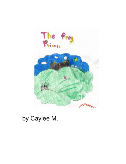 The Frog Princess by Caylee M