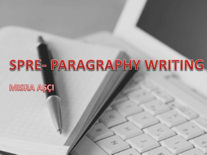Paragraphy Writing