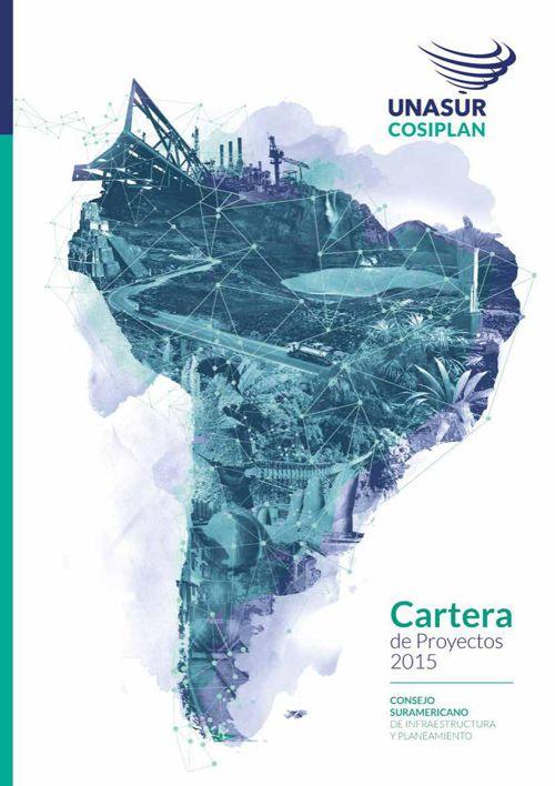 Informe de la Cartera de Proyectos del COSIPLAN 2015