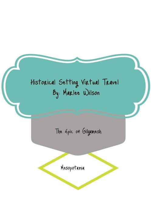 Historical Setting Virtual Travel by Marlee Wilson