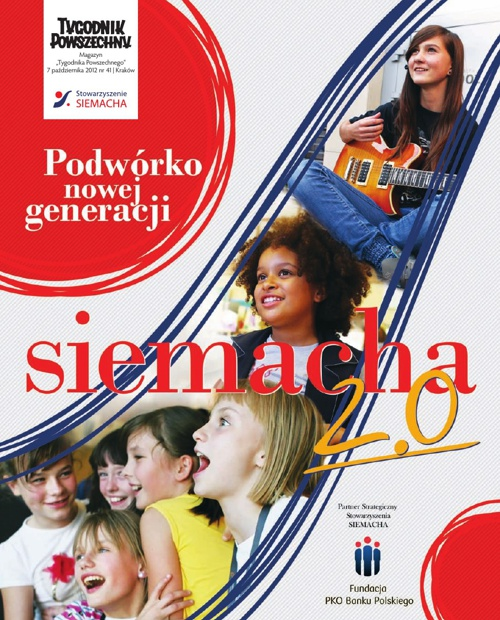 SIEMACHA 2.0. Podwórko nowej generacji