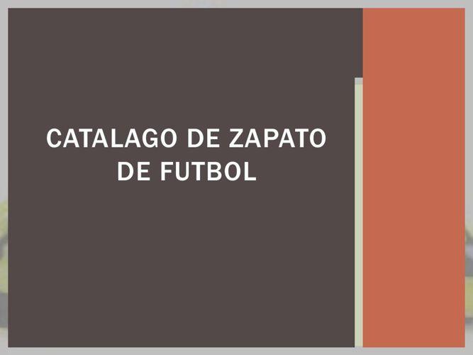 CATALAGO DE ZAPATO DE FUTBOL