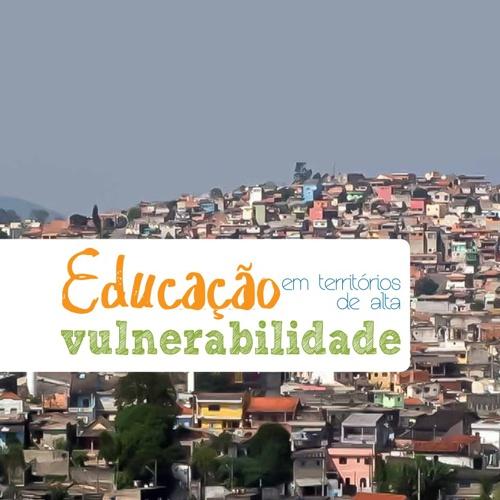 Livreto - Educação em territórios de alta vulnerabilidade