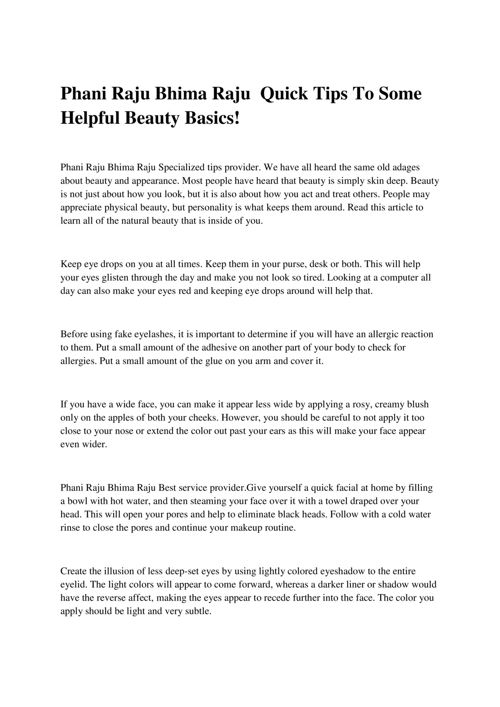 Phani Raju Bhima Raju  Quick Tips To Some Helpful Beauty Basics!