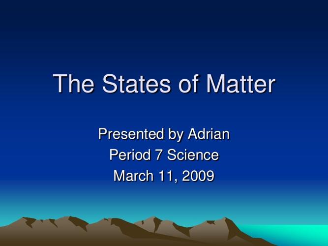 States of Matter Adrian