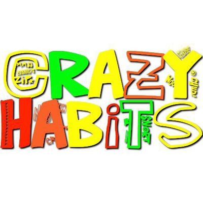 Crazy Habits