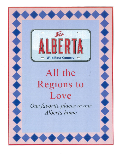 ALBERTA - All the regions to love!