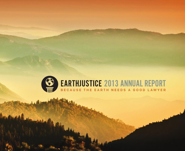 2013-Earthjustice-Annual-Report REV02