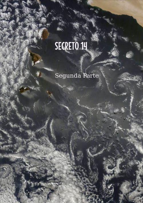 Secreto 14 segunda Parte