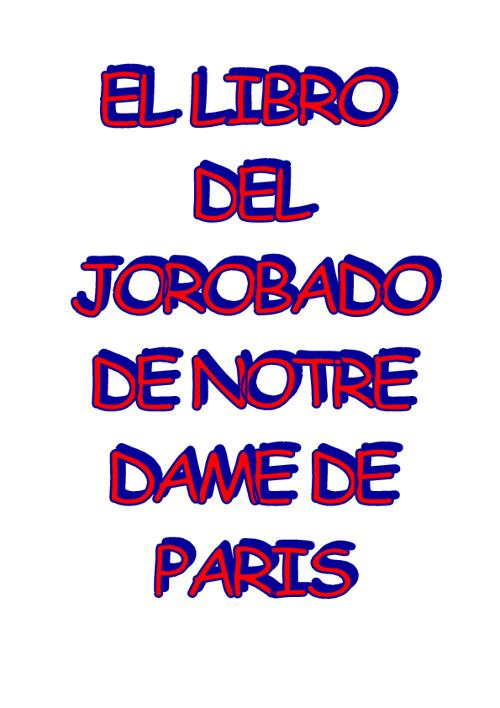 El Jorobado de Notre Dame de Paris
