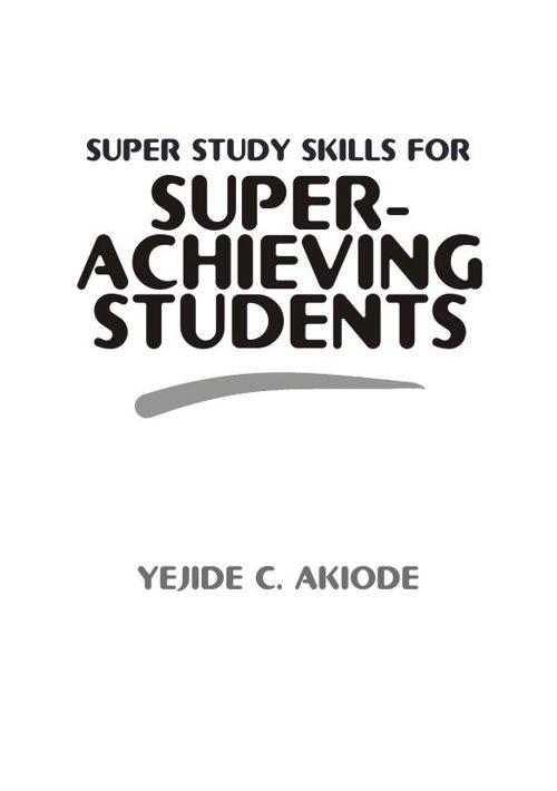 Super Study Skills for Super Achieving Students