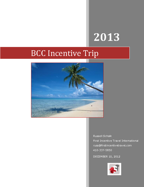 Proposal for BCC Incentive Trip 2013