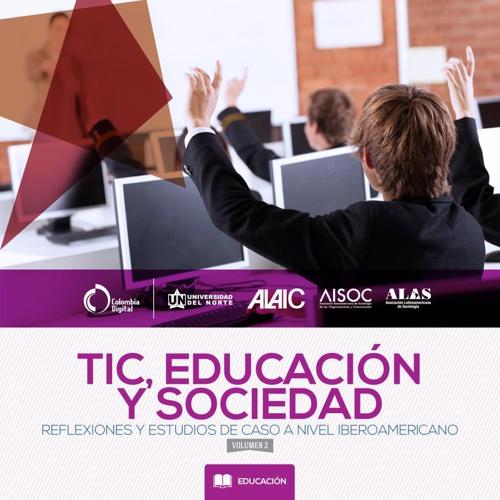 TIC, educación y sociedad - volúmen 2