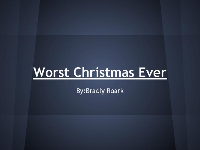 Worst Christmas Ever