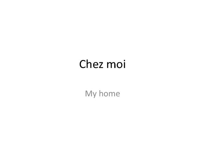 Connextions 1 - Unit 8 - Chez Moi