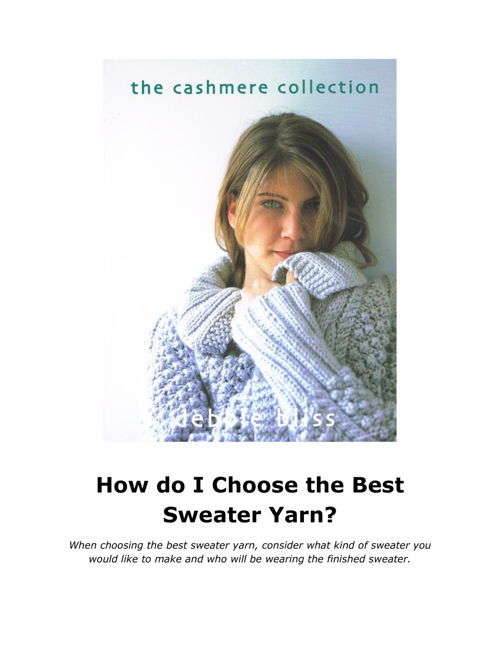 How do I Choose the Best Sweater Yarn