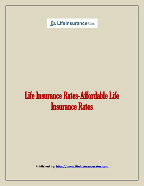 Life Insurance Rates-Affordable Life Insurance Rates