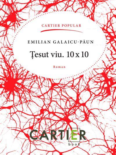 Emilian Galaicu Paun Tesut-viu-10x10