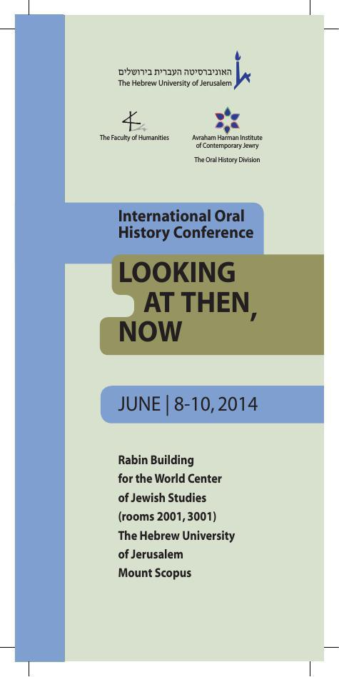 Looking at then, now: International Oral History Conference