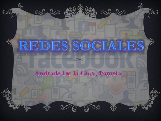 Presentación1-REDES SOCIALES1-2-PAMELA ANDRADE