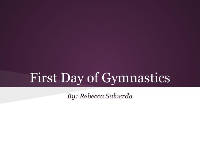 My First Day of Gymnastics